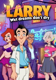 Leisure Suit Larry - Wet Dreams Don't Dry PC cheap key to download